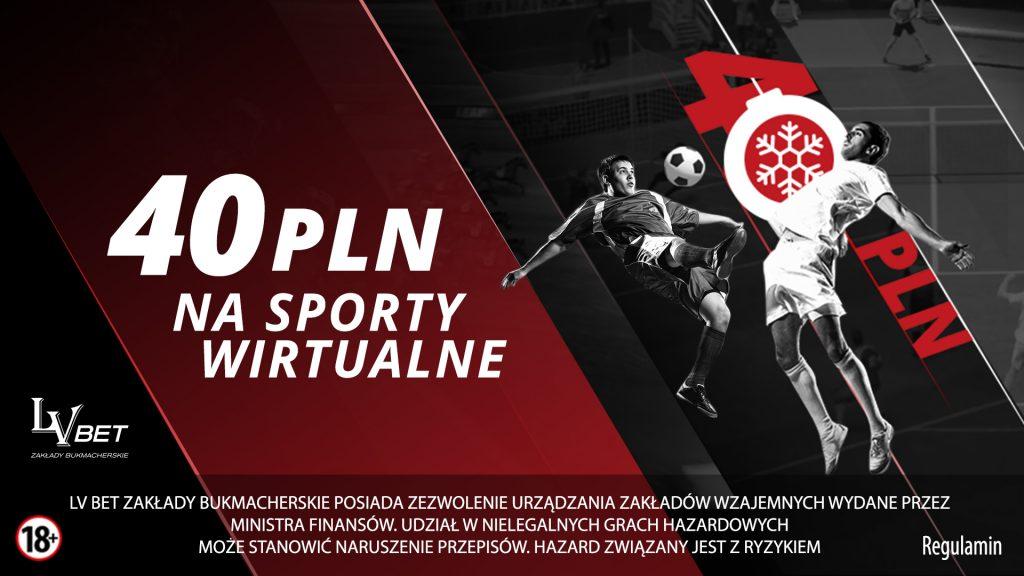 Wirtualne Sporty LvBET. 40 PLN dla każdego!