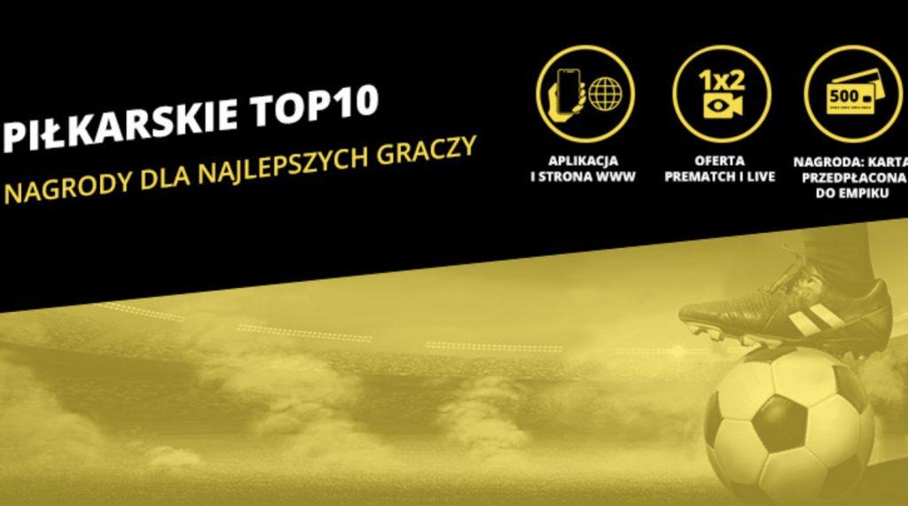 Fortuna i Piłkarskie TOP 10 - szansa na kasę dla każdego typera!